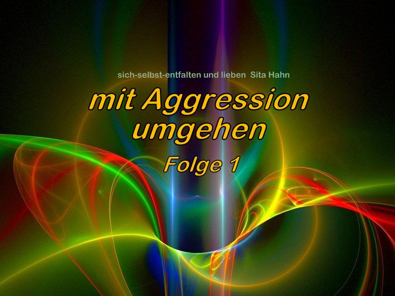 Mit Aggression umgehen