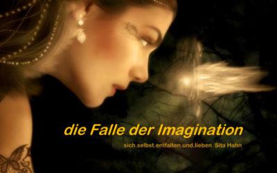 Die Falle der Imagination